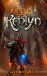 Rückkehr nach Kenlyn von Dane Rahlmeyer – Cover mit freundlicher Genehmigung vom Autor